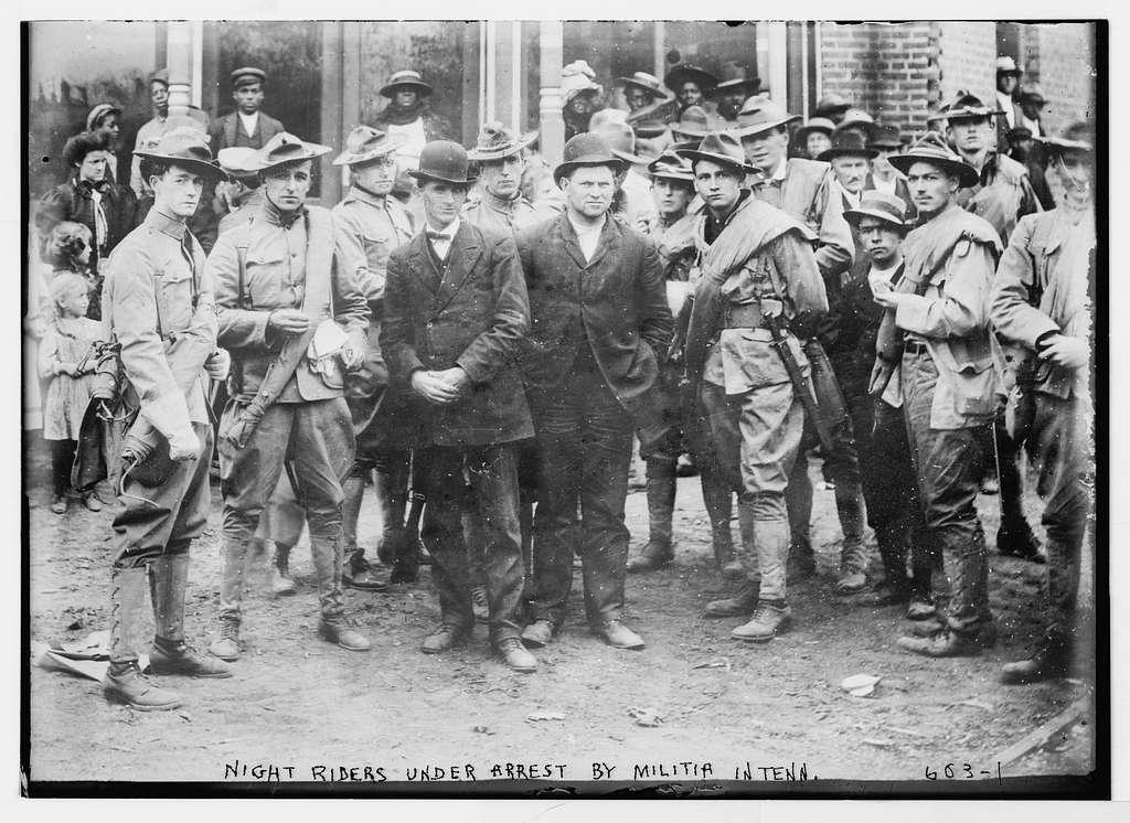 Night riders under arrest by militia, Tenn. i.e. Tennessee