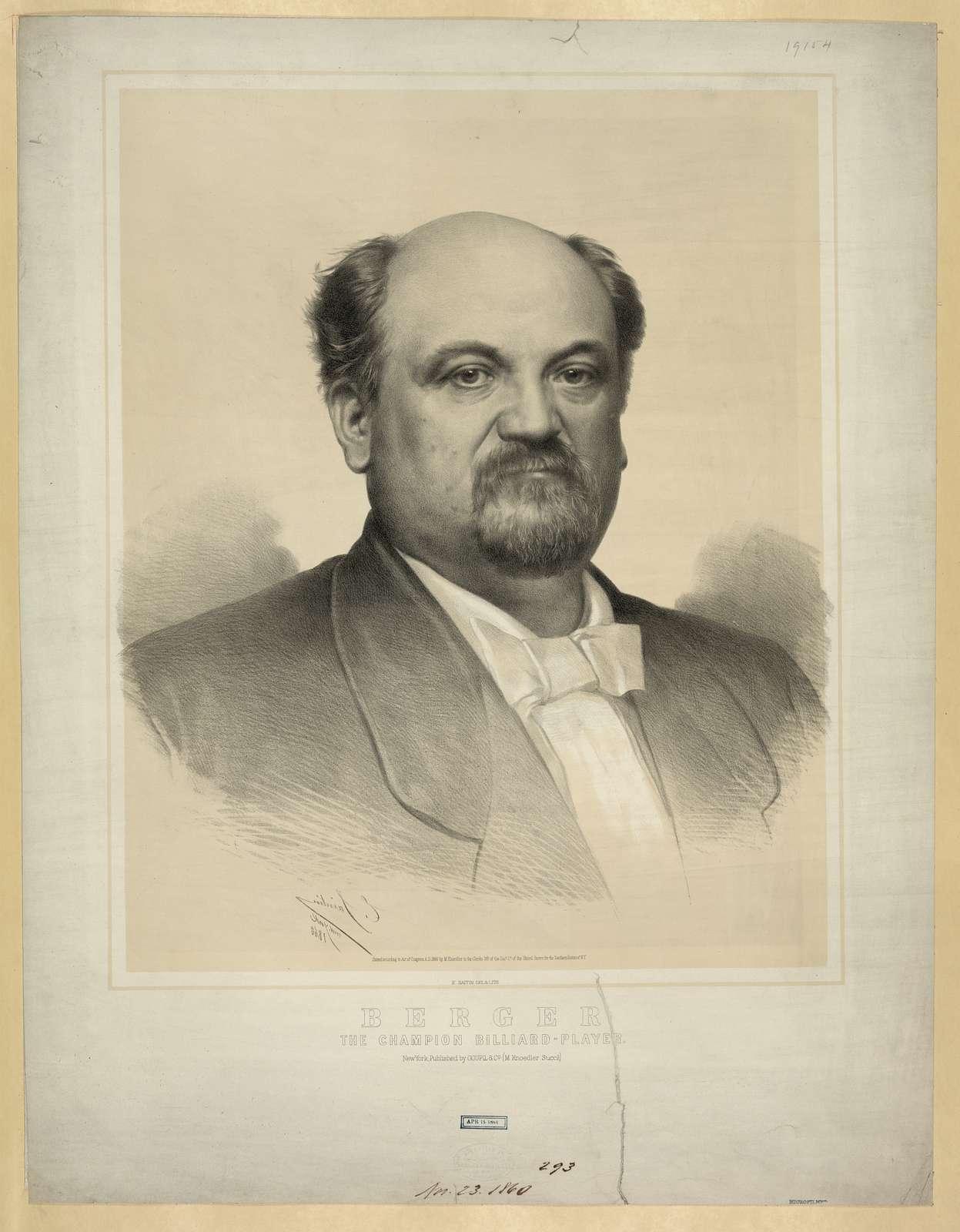 Berger, the champion billiard-player / E. Saintin, New York, 1860 [printed in reverse] ; E. Saintin, del. & lith.