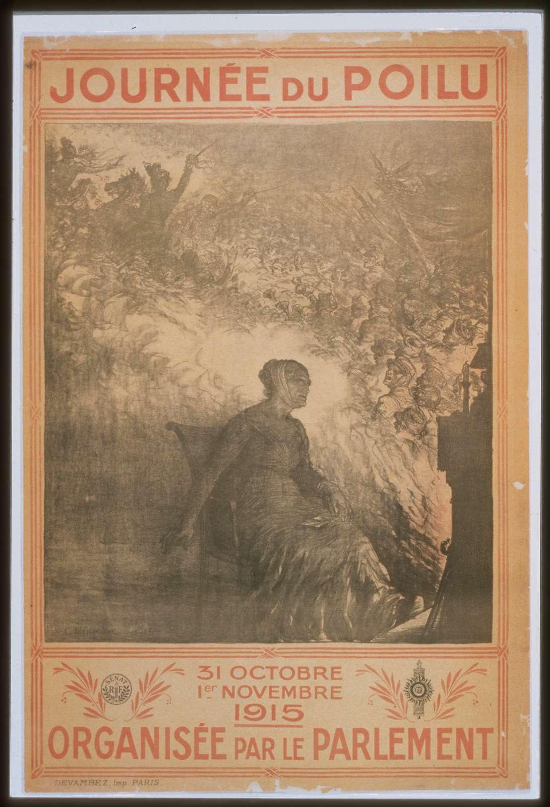 Journée du Poilu. 31 octobre - 1er novembre 1915. Organisée par le parlement